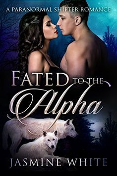 On sale for 99 cents for a limited time! #paranormal #romance Fated To The Alpha: A Paranormal Shifter Romance by Jasmine White, http://www.amazon.com/dp/B00XLS37IK/ref=cm_sw_r_pi_dp_Lrivvb0CBZ4GR