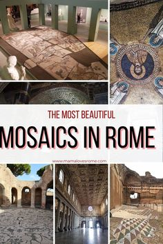 The most beautiful mosaics in Rome: where they are, how to see them, why you will love them. Tips for seeing ancient Roman mosaics, Byzentine and Christian mosaics in Rome, Italy