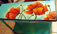 Poppy table , hand painted by me, Debbie Criswell. Available to purchase at Treasure Trove in Hudson, Florida. Turquoise, hand painted, folk art, flowers, painted furniture, artist, art, landscape, floral.