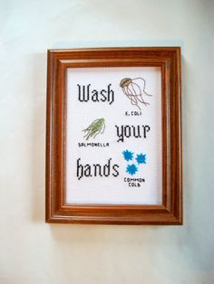 Wash your hands 5x7 cross stitch with ironic E. by aliciawatkins