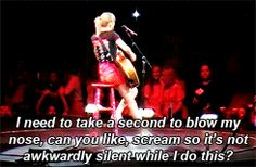 Omg I was there that night and when she said that I SWEAR it was the loudest I have ever screamed anything in my life!