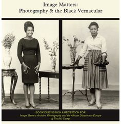 "Tina Campt's new book ""Image Matters: Archive, Photography and the African Diaspora in Europe"" examines how Black Germans and Black Britons used vernacular photography to create forms of identity and belonging that challenged racist stereotypes."