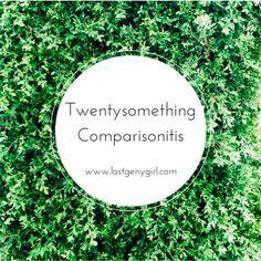 Twenysomething Comparisonitis