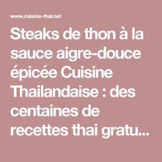 Steaks de thon à la sauce aigre-douce épicée Cuisine Thailandaise : des centaines de recettes thai gratuites