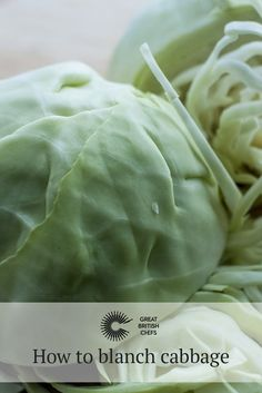 Find a simple method for blanching cabbage with Great British Chefs