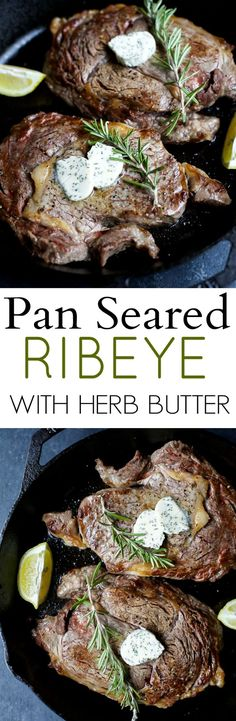 The perfect steak in just 15 minutes! Pan Seared Ribeye that's finished off in the oven and topped with homemade Herb Butter that will make you swoon!   joyfulhealthyeats.com #glutenfree