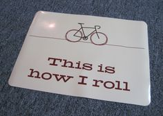 GIANT bicycle magnet  this is how I roll by PaisleyImpressions, $10.00
