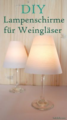 bekikilicious: DIY: make a lampshade for wine glass yourself- bekikilicious: DIY: Lampenschirm für Weinglas selber machen bekikilicious: DIY: make a lampshade for wine glass yourself - Make A Lampshade, Lampshades, Upcycled Crafts, Diy And Crafts, Diy Deco Rangement, Diy Chandelier, Chandeliers, Luz Led, Decoration Table