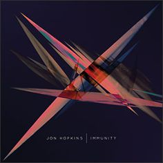 Jon Hopkins - Immunity. One of the most beautiful albums you will ever set your ears on ❀