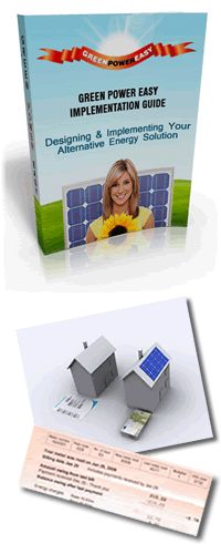 Green Power Easy - The EASY DIY Guide to Solar and Wind Power for Your Home. Build Your Own Solar Panel, Build Your Own Wind Turbine - Reduce Your Energy Bills By 100%