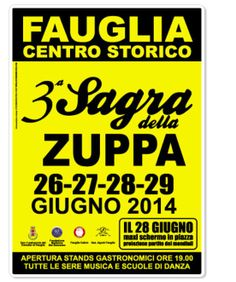 Sagra della Zuppa - Soup Fair, through June 29, 2014, in Fauglia (Pisa);  food booths open at 7 p.m.;  live music and dance shows every night at 9 p.m.; June 28, watch the World Cup on a giant screen.