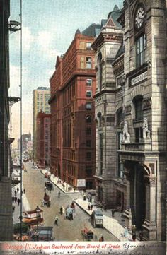 Jackson Boulevard from Board of Trade, #Chicago, #Illinois, 1909