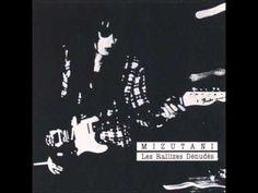 Les Rallizes Dénudés - Mizutani [Full Album]