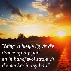 my gunsteling Afrikaanse song, Valiant Swart Afrikaanse Quotes, Service Quotes, Favorite Quotes, Quotations, Lyrics, Poetry, Inspirational Quotes, Songs, Adventure
