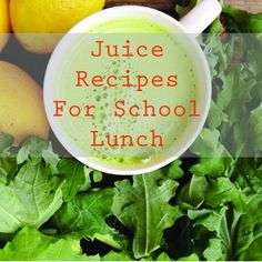 Juice Recipes for School Lunch