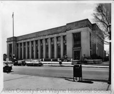 Photograph taken the 1950's of the United States Post Office and Federal Building, Fort Wayne, Indiana. This building also housed the federal courthouse.
