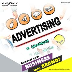 Convert Your #Business in to #Brand !! Our Creative #Advertising effectively create brand awareness through integrated set of #Marketing communication strategies.   #ReshuAdvertising #AdvertisingAgency