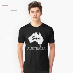 'Australia Wildfire Fire Map Save Animals Pray Donate' T-Shirt by mrsrooster Drop Top, Save Animals, Green Pattern, Colorful Fashion, Tshirt Colors, Shirt Style, Classic T Shirts, Shirt Designs, Tee Shirts