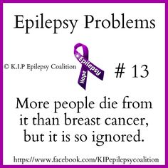 EPILEPSY Awareness!   CURE 4 EPILEPSY! 200,000 People Die From EPILEPSY Each Year!?  YET!!??  It's STILL An Illness Not Taken Serious Enough!!??