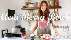 Watch Ella Woodward from Deliciously Ella make the most delicious a bowl of health - bursting with acai berry goodness in our recipe video now!