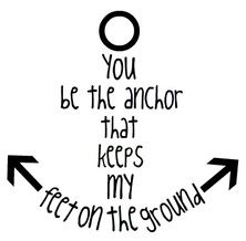 A cute saying for a nautical vintage sign