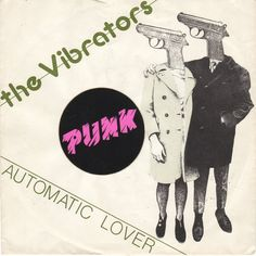 "The Vibrators - Automatic Lover [1978, Epic EPC 6137│Italy] - 7""/45 vinyl record [PUNK]"