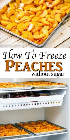Learn How To Freeze Peaches Without Sugar Freezing Peaches Without Sugar Comes Really Handy When You Have A Ton Of Fresh Peaches To Process Before They Go Bad. It Allows You To Have Ripe Peaches All Year Long Freezing Vegetables, Freezing Fruit, Fruits And Veggies, Freezing Blueberries, Frozen Blueberries, Freezer Cooking, Freezer Meals, Cooking Food, Fruit Recipes