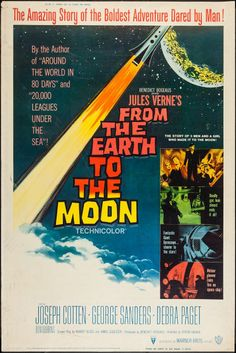 """From the Earth to the Moon (Warner Brothers, 1958). Poster (40"""" X 60"""") Style Y. Science Fiction. Starring Joseph Cotten, George Sanders, Debra Paget, Don Dubbins, Patric Knowles, Carl Esmond, Henry Daniell, Melville Cooper, Ludwig Stossel, and Morris Ankrum. Directed by Byron Haskin."""