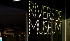 Riverside Museum Signage by Astley Signs Riverside Museum, Glasgow Museum, Environmental Graphics, Museum Exhibition, Design Museum, Exhibitions, Museums, Interior Architecture, Signage