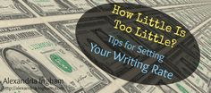 Just how do you set your rate? It's a question many freelance writers ask. I…