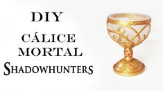 DIY: Cálice Mortal - Shadowhunters: Mortal Instruments (Mortal Cup Tutorial) TMI