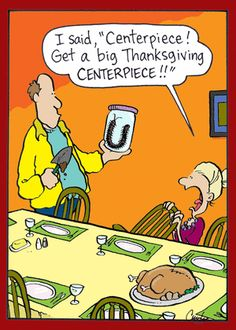 """Fr Mulcahy's humorous centepede in a jar { I said """"Centerpiece! Get a big Thanksgiving Centerpiece! Thanksgiving Cartoon, Holiday Cartoon, Thanksgiving Funny, Thanksgiving Messages, Christian Comics, Christian Humor, Haha Funny, Funny Jokes, Funny Stuff"""