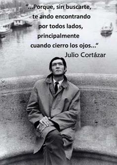 Julio Cortázar #citasparaSanValentín
