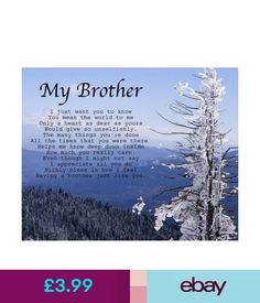 Other Celebrations & Occasions Personalised My Brother Poem Birthday Christmas Anniversary Gift Present & Garden Thank You Quotes For Birthday, Brother Birthday Quotes, Birthday Cards For Brother, Happy Birthday Wishes Quotes, Gifts For Brother, Love My Brother Quotes, Brother Sister Quotes, I Love My Brother, Christmas Poems