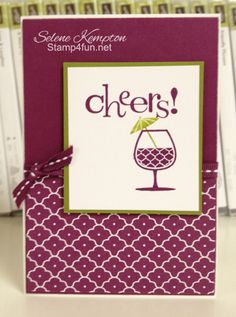 Stamp 4 Fun with Selene Kempton ~ Stampin' Up! Independent Demonstrator: Stampin' Up! Happy Hour, Cheers Note card