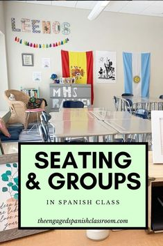 Seating and Groups in Spanish Class