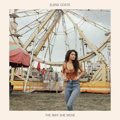 The Way She Move | Elena Coats | http://ift.tt/2ii7YXZ | Added to: http://ift.tt/2fMDYS8 #pop #spotify