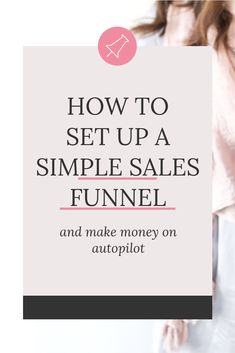 Wondering how a simple sales funnel could benefit your business? Here's how you can set-up your first profitable sales funnel within a week. Inbound Marketing, Affiliate Marketing, Business Marketing, Online Marketing, Content Marketing, Creative Business, Business Tips, Online Business, Small Business Plan