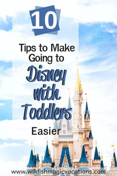 Planning a Disneyland or Disney World vacation, but worried how to tackle it with your baby or toddler in tow? Read these 10 tips to make heading on that magical Disney vacation easier.