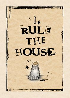I rule the house (grey)   #MadOldCatLady   #cat #card