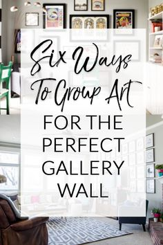 Grouping Art For A Gallery Wall Can Seem Overwhelming But It S Easier Than You May
