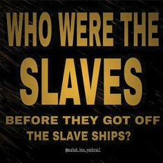 You were Israelites, not Africans, the Negroes is not African, our forefather is Shem not Ham.