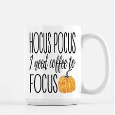 Fall Coffee Mug Fall Mug Cute Coffee Mugs Hocus by TheSisterStudio