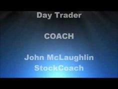 Day Trading Coach - Big Money Winning, with John McLaughlin, StockCoach Stock Trader, Day Trader, Buy Stocks, Education And Training, Big Money, Trading Strategies, Starting A Business, Stock Market, Internet Marketing
