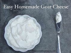 How to make homemade goat cheese at home. It's so easy and waaaay more affordable than buying it.
