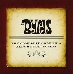The Byrds : The Complete Columbia Albums Collection