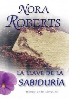La llave de la Sabiduría - Nora Roberts