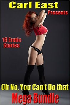 Oh No, You Can't Do That - Mega Bundle - Kindle edition by Carl East, Angel Wild, Cheri Verset, Terry Towers, Kami Kayne, Raquel Rogue, Jade K. Scott, Virginia Wade, Jenevieve DeBeers, Saffron Sands. Literature & Fiction Kindle eBooks @ Amazon.com.