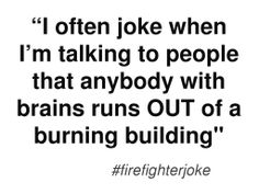 Firefighter, Jokes, Math, Chistes, Math Resources, Memes, Early Math, Funny Pranks, Lifting Humor