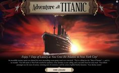 """Strategic online game from National Geographic - Journey aboard the Titanic as a first-class passenger and complete quest cards while exploring the decks to gain clout. Survival is all about choices.  Click on the """"White Star"""" flag emblems during the game to learn more about actual people and places on the Titanic."""